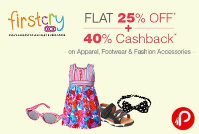 Get Flat 25% off + 40% Cashback on Apparel, Footwear & Fashion Accessories - Firstcry