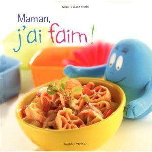 Maman, j'ai faim !: Amazon.ca: Marie-Claude Morin: Books