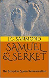 SAMUEL & SERKET: The Scorpion Queen Reincarnation (A Children's Story Book 1)