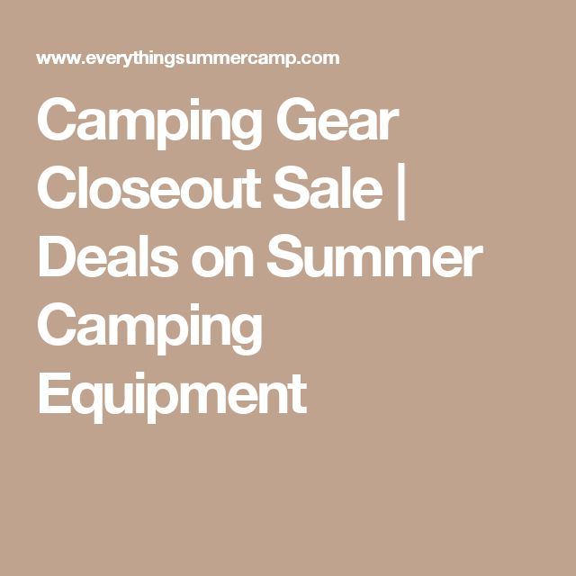 Camping Gear Closeout Sale   Deals on Summer Camping Equipment