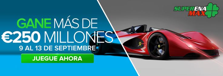 #SuperEnaMax #LoteriasInternacionales www.GrandesLoterias.com