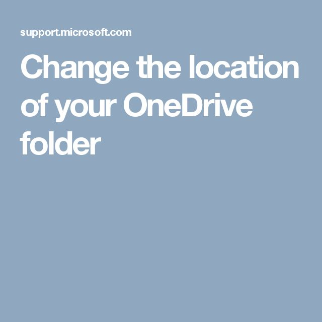 Change the location of your OneDrive folder