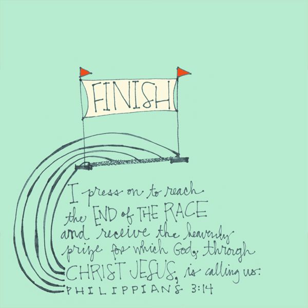 I press on to reach the end of the race and receive the heavenly prize for which God, through Christ Jesus, is calling us. Philippians 3:14. Philippians is such a beautiful and convicting book.