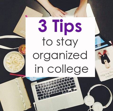 Top 3 tips to stay organized in college and study for finals.
