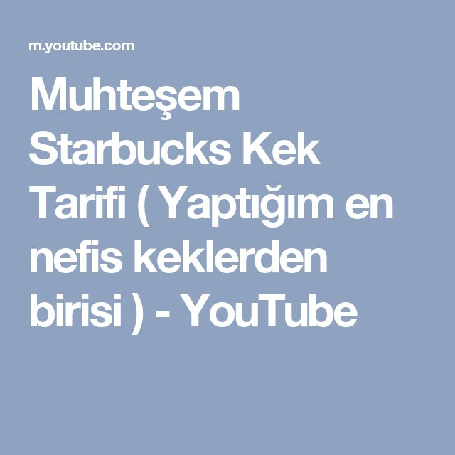 Muhteşem Starbucks Kek Tarifi ( Yaptığım en nefis keklerden birisi ) - YouTube
