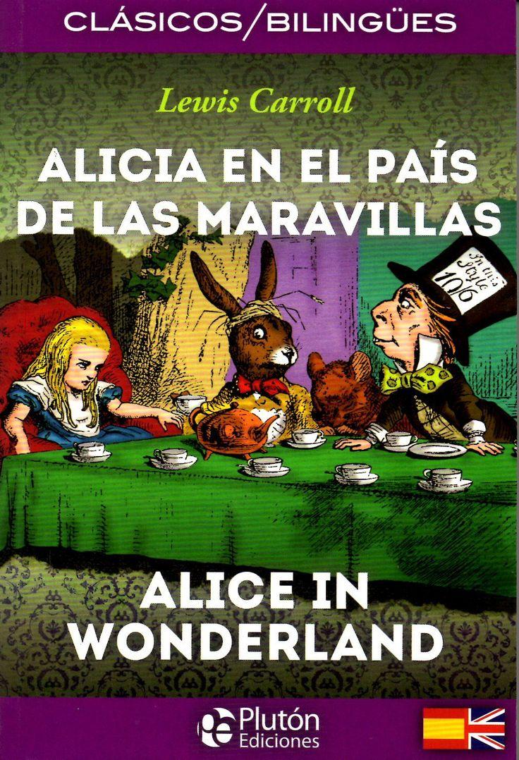 """""""Alicia en el país de las maravillas = Alice in Wonderland"""" Lewis Carroll.  Fruto de los cuentos que el autor improvisaba para sus tres niñas. Se basa en el anhelo y el temor a crecer. Se desarrolla según el ritmo de las canciones infantiles y plasma las fantasías y pesadillas de la infancia. Edición bilingüe texto en español e inglés."""