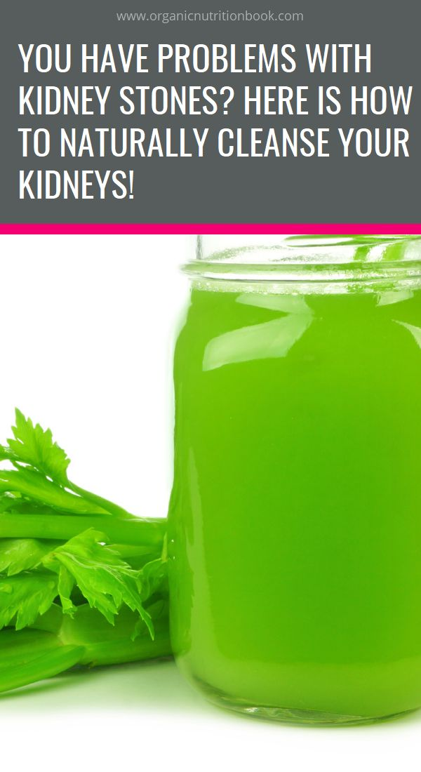 You Have Problems With Kidney Stones? Here Is How To Naturally Cleanse Your Kidneys!