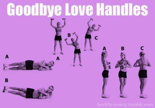 Love Handles: Fitness, Love Handles, Workouts, Work Outs, Goodbye, Exercise, Bye Bye, Health