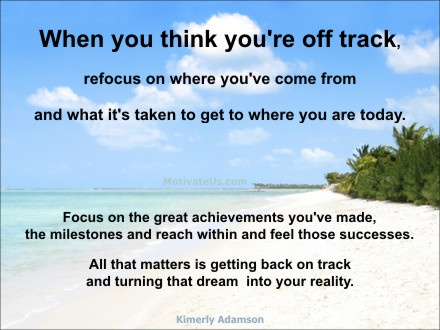 When you think you're off track... refocus ... #quotes #quote