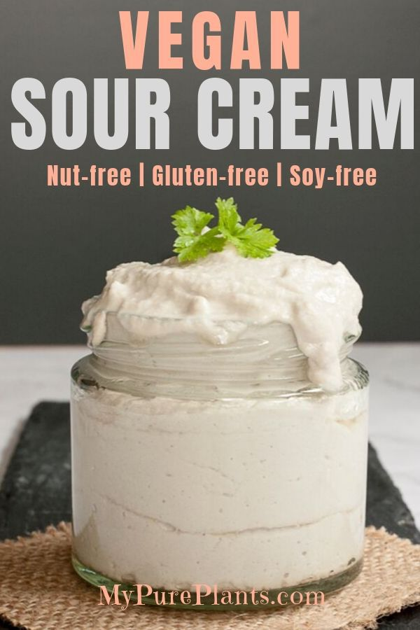 Easy Dairy Free Sour Cream Nut Free Soy Free Nut Free Recipes Sour Cream Recipes Homemade Sour Cream