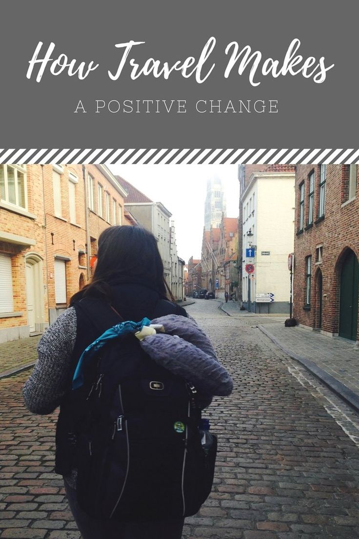 How Travel Makes a Positive Change
