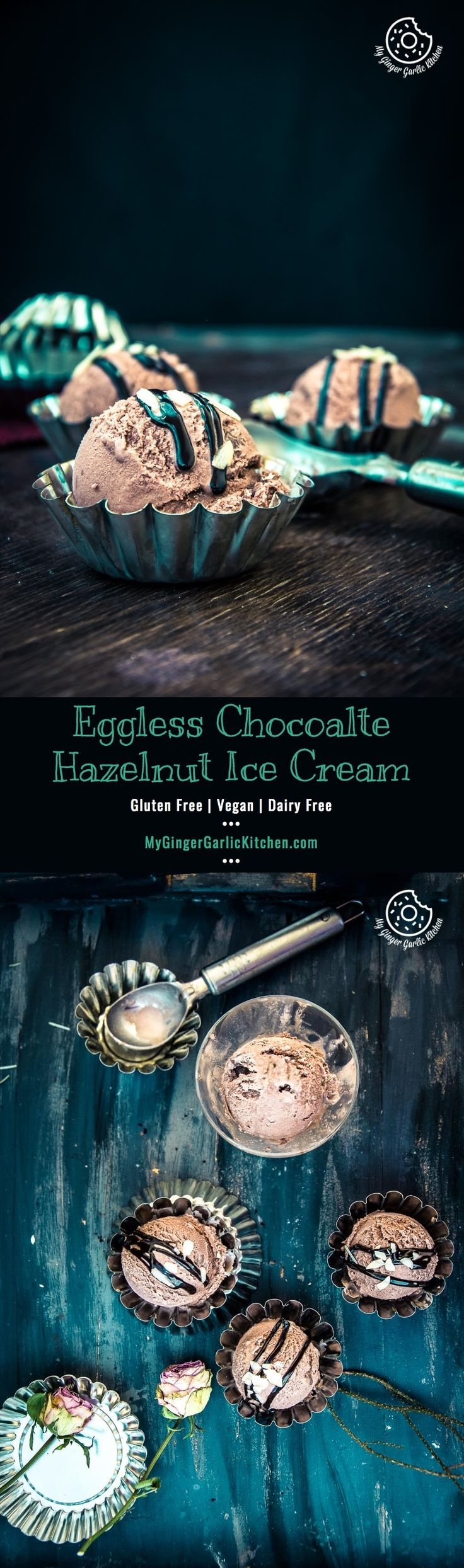 Eggless Chocolate Hazelnut Ice Cream | mygingergarlickitchen.com/ @anupama_dreams