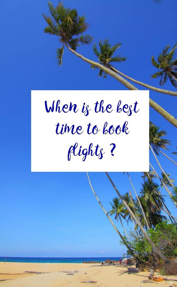 When is the best time to book flights. Looking to save money on flights and get a budget holiday cheap flights can be easy to come by if you know just when to book