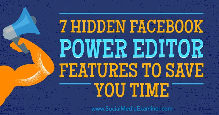 7 Hidden Facebook Power Editor Features to Save You Time : Social Media Examiner http://www.socialmediaexaminer.com/7-hidden-facebook-power-editor-features-to-save-time/