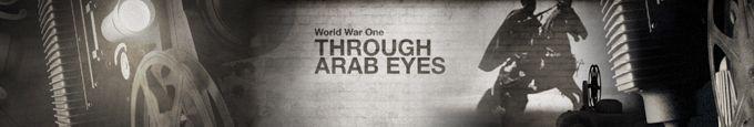 World War One Through Arab Eyes - Special series - Al Jazeera English