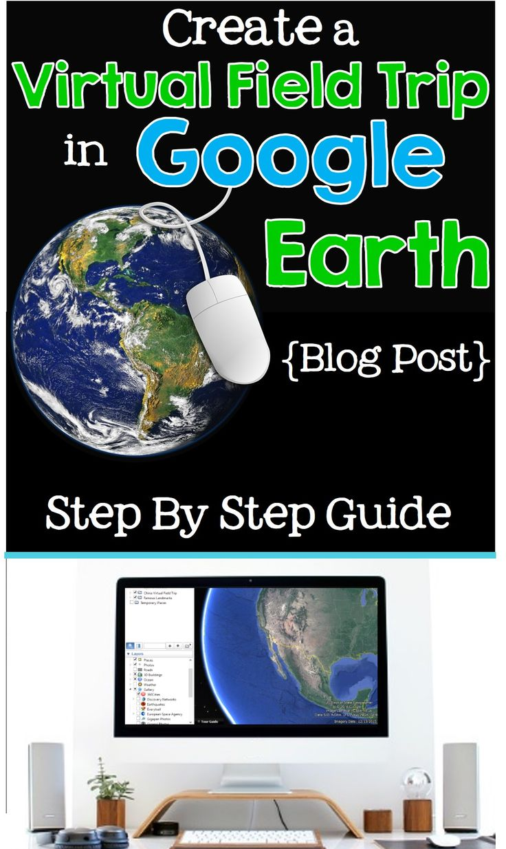 Learn how to create a virtual field trip using Google Earth in your classroom! Tips for the tech-savvy teachers AND those that need the easy version.