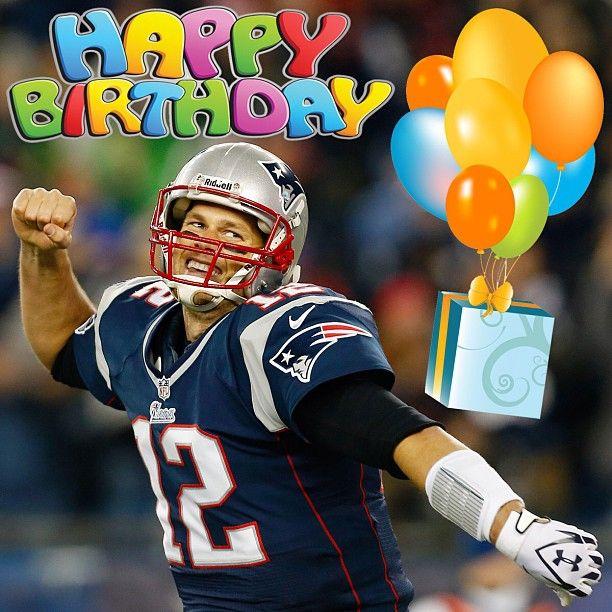 Happy Birthday Tom Brady August 3rd   New England Patriots   PATS