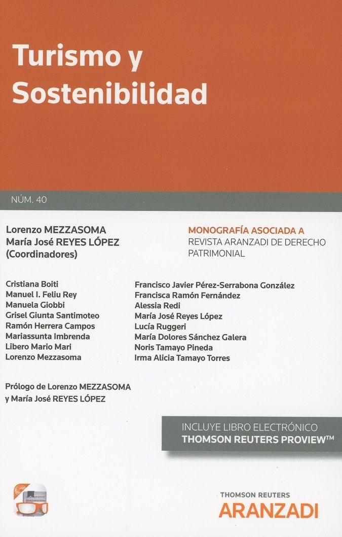 Turismo Y Sostenibilidad Lorenzo Mezzasoma María José Reyes López Coordinadores Autores Cristina Boiti Derecho Ambiental Turismo Sostenible Turismo
