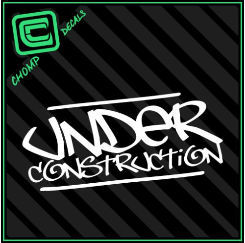 Under construction built jdm fatlace illest graffiti lowered decals stickers
