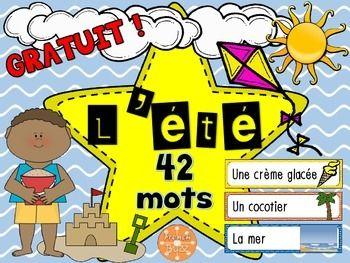 Gratuit! 42 mots-étiquettes sur le thème de l'été. Les étiquettes sont en couleurs et ont un déterminant et une image qui accompagnent le mot.