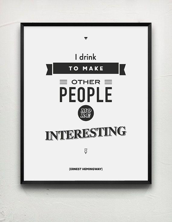 Ernest Hemingway Quote Literary Art Typography by MessProject, €17.00  #ernest #ernesthemingway #blackandwhite #wallartdecor #blackandwhite #artprint