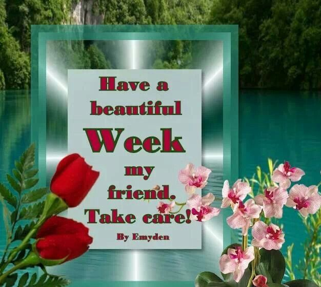 Image result for have a great week ahead images
