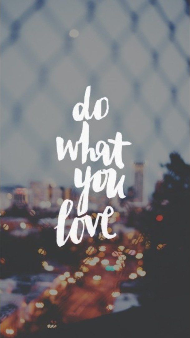 Do what you love background inspiring quotes wallpaper - Lockscreen quotes ...