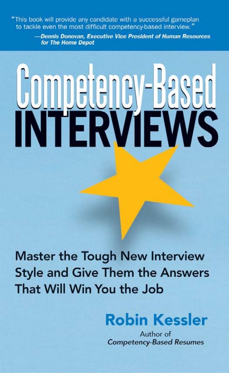 images about interviews interview prepare competency based interviews master the tough new interview style and give them the answers that will win you the job a book by robin kessler