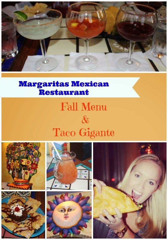 Margaritas Fall Menu and Taco Gigante #Margsmex #TacoGigante