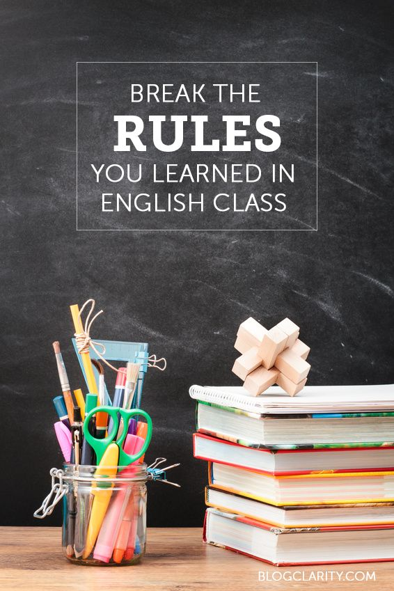 Writing tips: Learn to improve your writing just by breaking some rules you learned back in English class