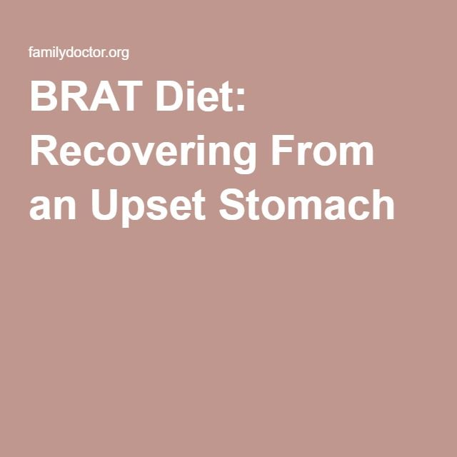 BRAT Diet: Recovering From an Upset Stomach