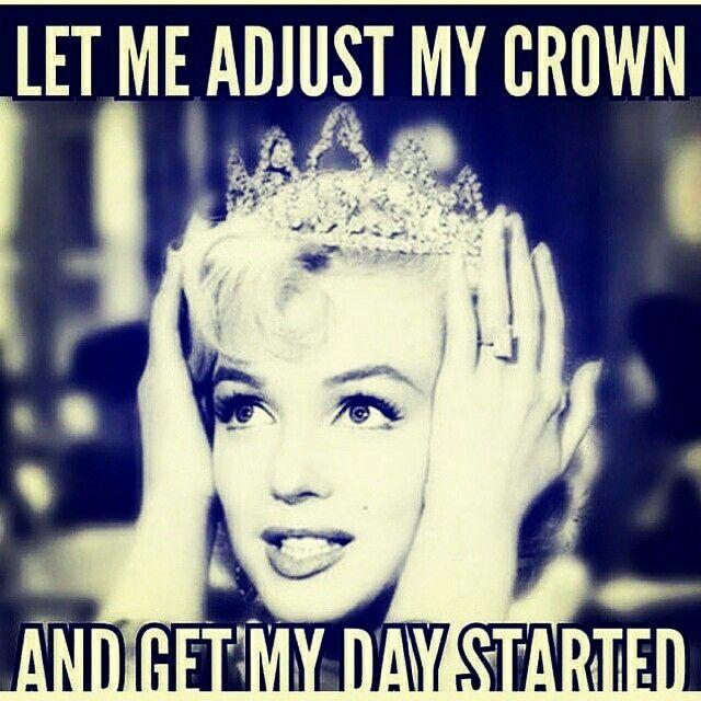 Good Morning Princess Meme : Good morning gorgeous have an amazing day everyone