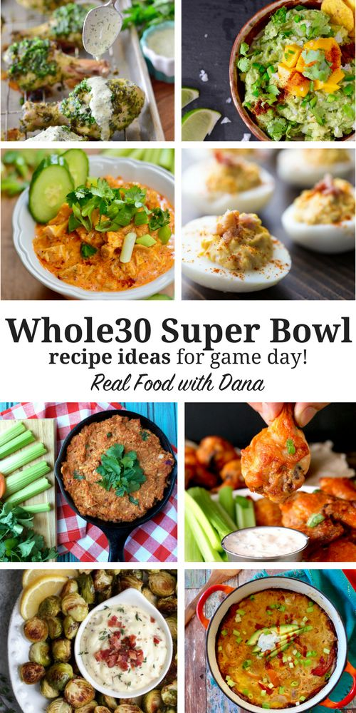 Whole30 Super Bowl Recipes (ideas for game day eats!) | Real Food with Dana