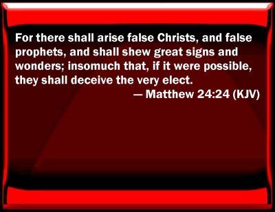 matthew 24:24 | Bible Verse Powerpoint Slides for Matthew 24:24