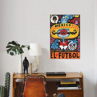 East Urban Home 'La Mascota del Mundial' Graphic Art Print on Canvas Size: 18'' H x 12'' W x 1.5'' D