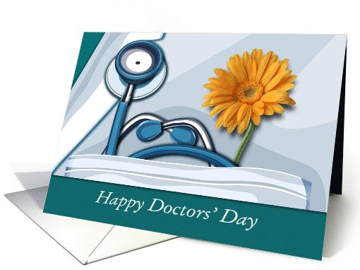 Happy Doctors' Day. Stethoscope and Daisy Design personalized Greeting Cards. at greetingcarduniverse.com