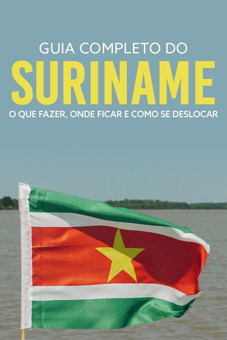 Guia completo do Suriname: atrações turísticas em Paramaribo, Braamspunt e Albina. O que fazer, dicas de hotéis e como se deslocar