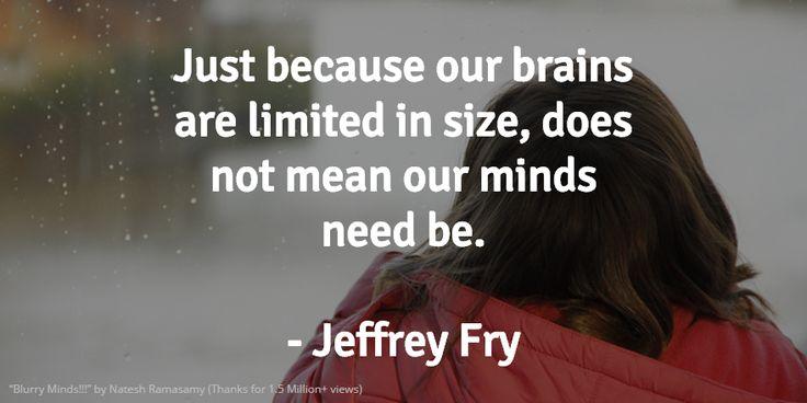 Broaden Your #Mind #VitaminOfTheDay #JeffreyFry