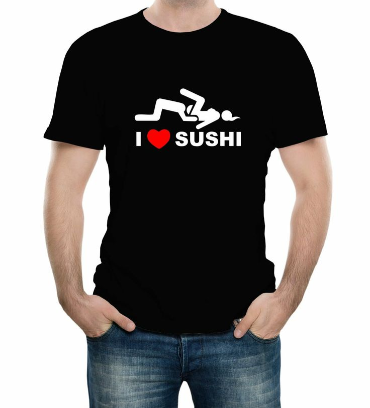 I Love Sushi Funny Sexy Adult Adult T-Shirt | Sunglasses ...