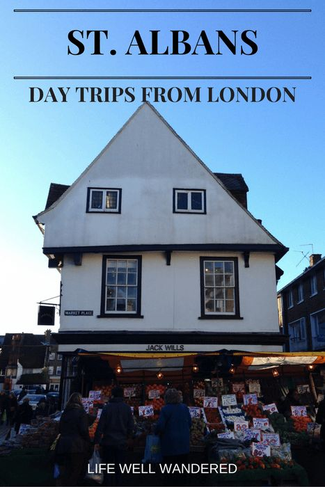 The ultimate day trip guide to visiting St. Albans, England from London