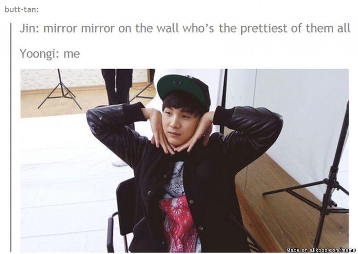 Yes,Suga...you're very pretty xD | allkpop Meme Center #BTS #Suga