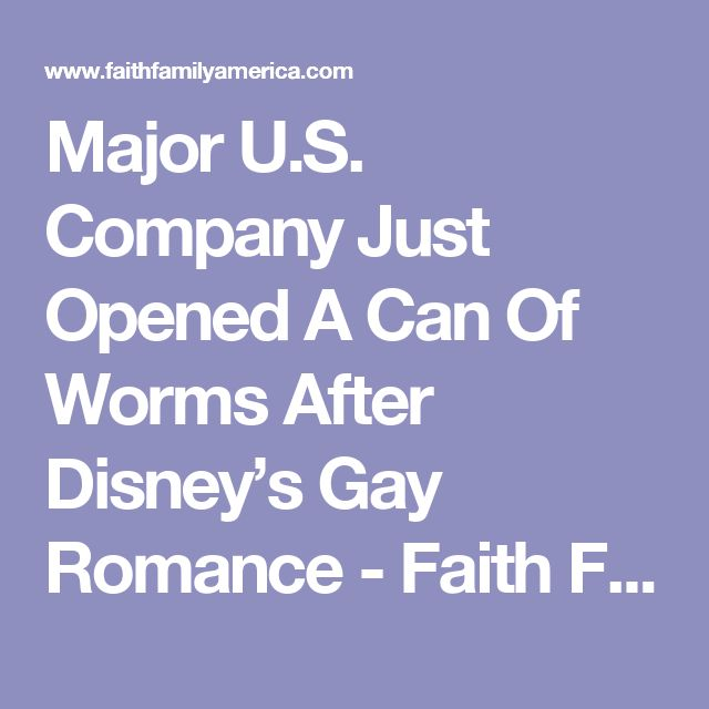 Major U.S. Company Just Opened A Can Of Worms After Disney's Gay Romance - Faith Family America