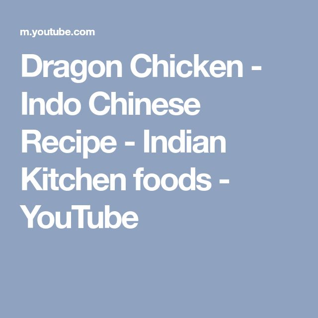 Dragon Chicken - Indo Chinese Recipe - Indian Kitchen foods - YouTube