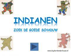 Digibordles  Indianen: zoek dezelfde schaduw  http://digibordonderbouw.nl/index.php/themas/indianen/indianendigibordlessen