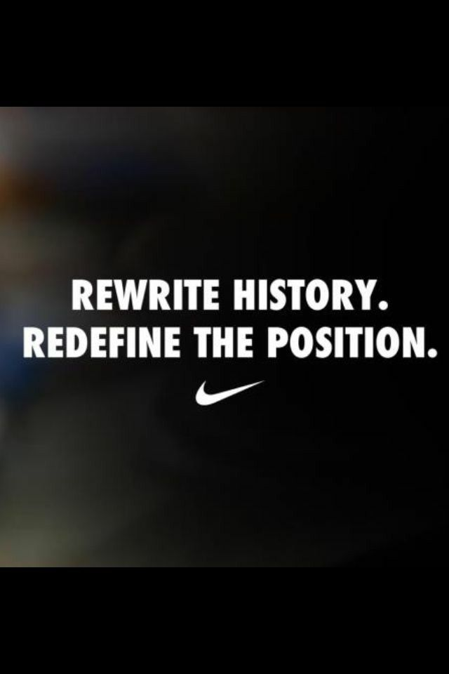 Rewrite History Nike Quotes Sports Quotes Soccer Quotes