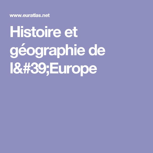 Histoire et géographie de l'Europe