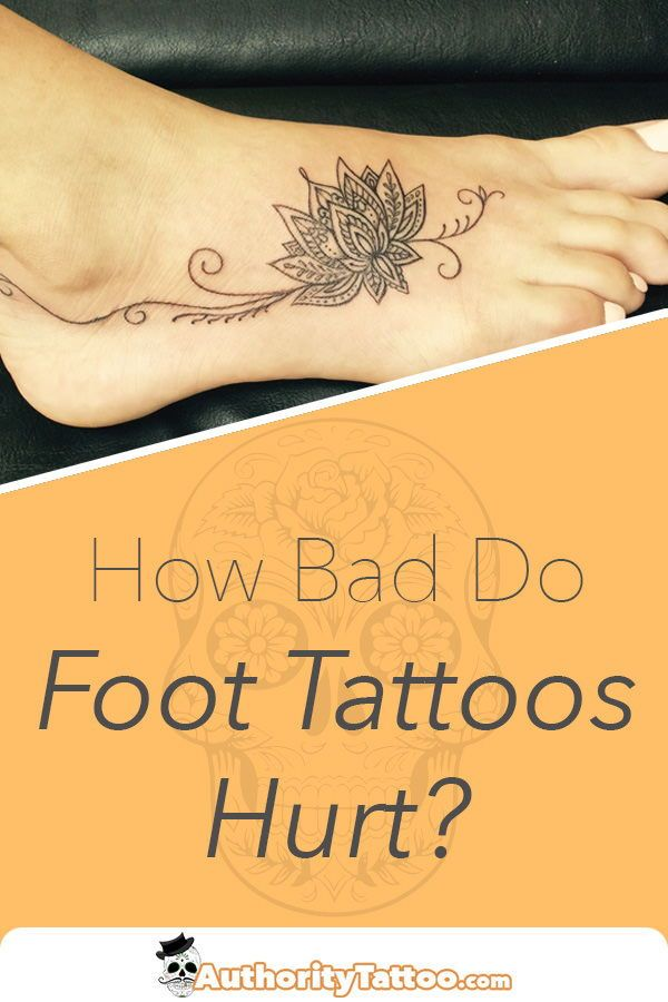 Out Of All The Places On The Body Getting A Tattoo On The Foot Can