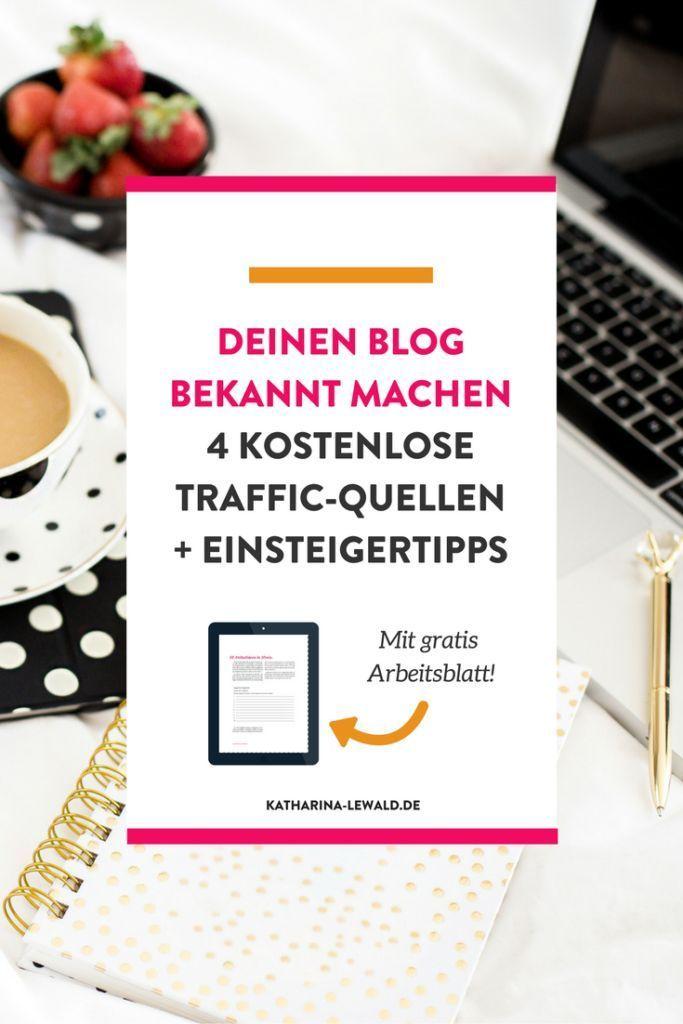 Du willst deinen Blog bekannt machen? Hier findest du vier kostenlose Traffic-Quellen und Tipps für Einsteiger!