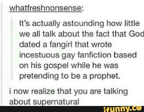 It took me a second to realize this was a Supernatural post.