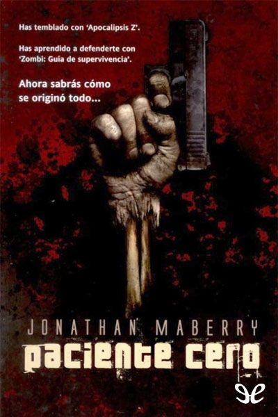 30/11/2015 PACIENTE CERO Jonathan Maberry